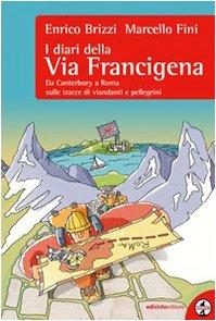 Via Francigena libro Enrico Brizzi